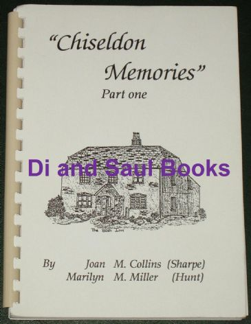 Chiseldon Memories, Part One, by Joan Collins and Marilyn Miller